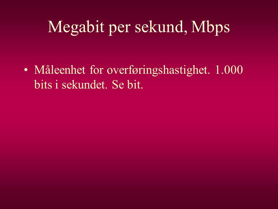 Megabit per sekund, Mbps