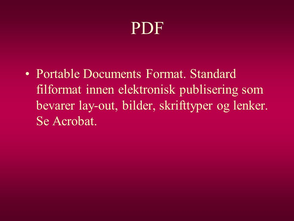 PDF Portable Documents Format.