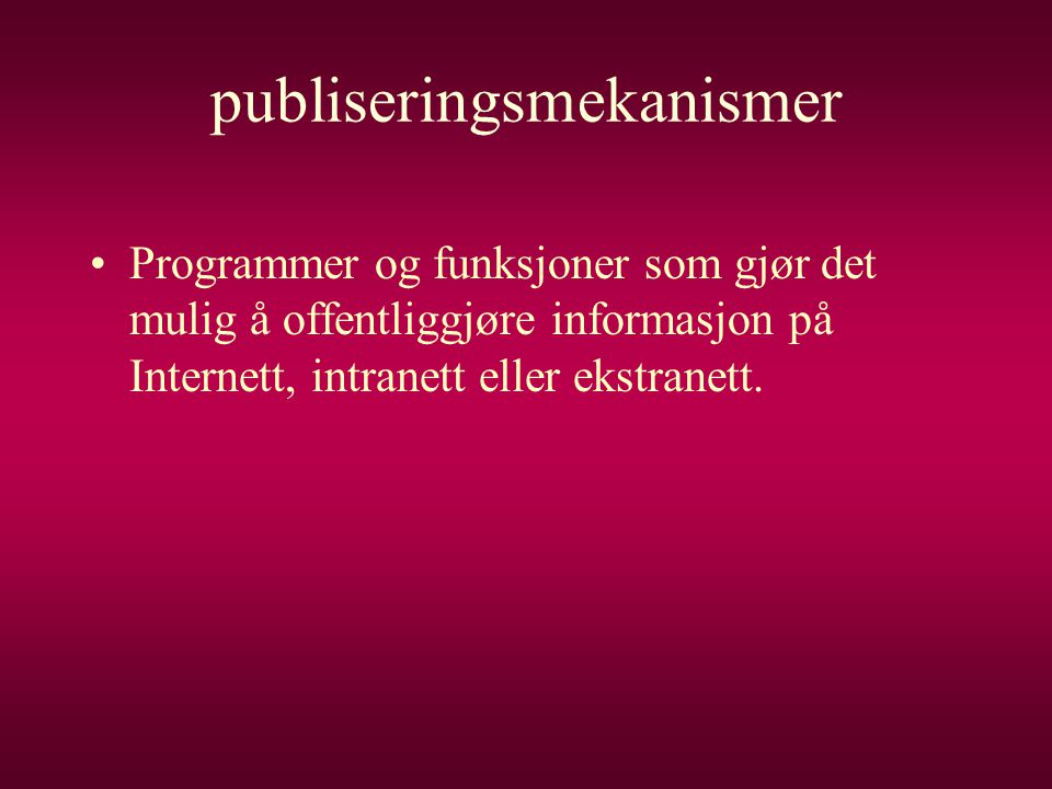 publiseringsmekanismer