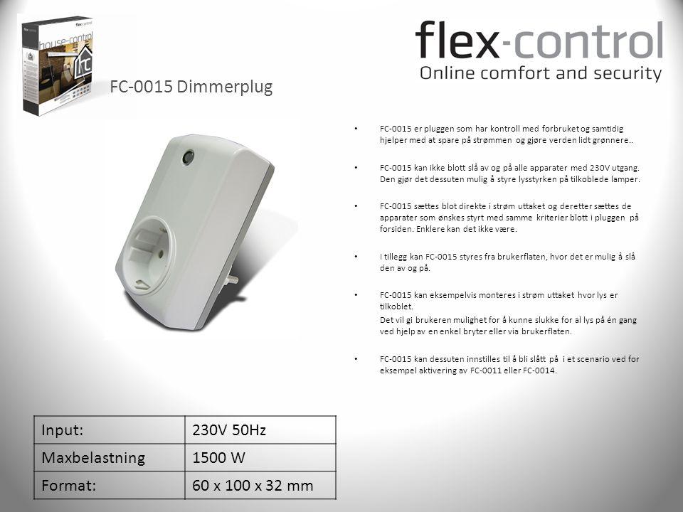 FC-0015 Dimmerplug Input: 230V 50Hz Maxbelastning 1500 W Format: