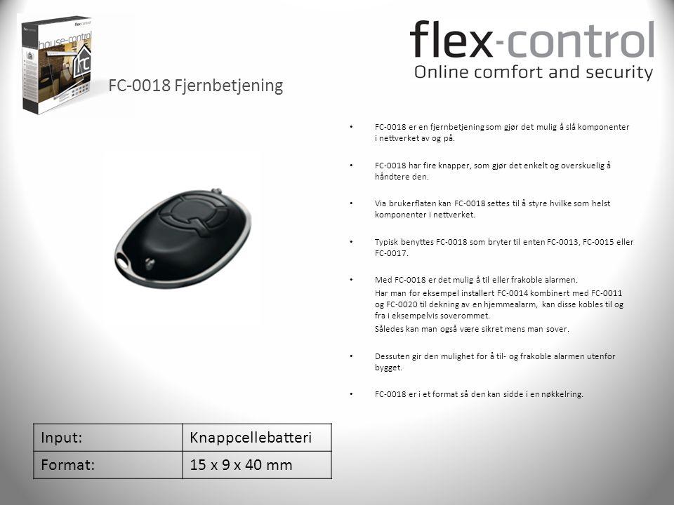 FC-0018 Fjernbetjening Input: Knappcellebatteri Format: 15 x 9 x 40 mm