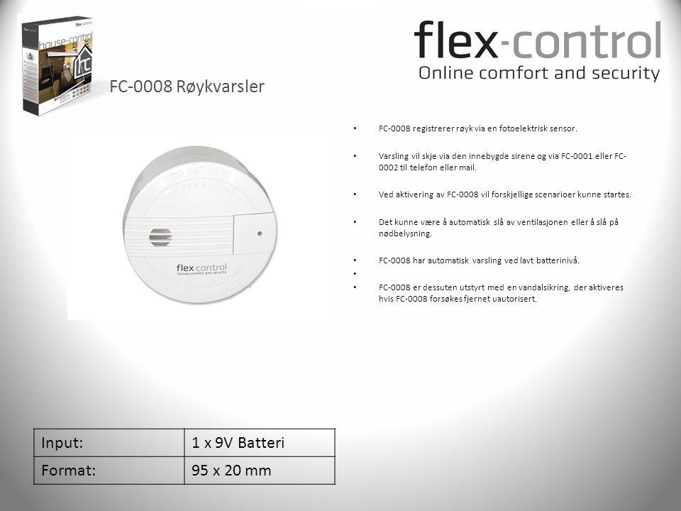 FC-0008 Røykvarsler Input: 1 x 9V Batteri Format: 95 x 20 mm