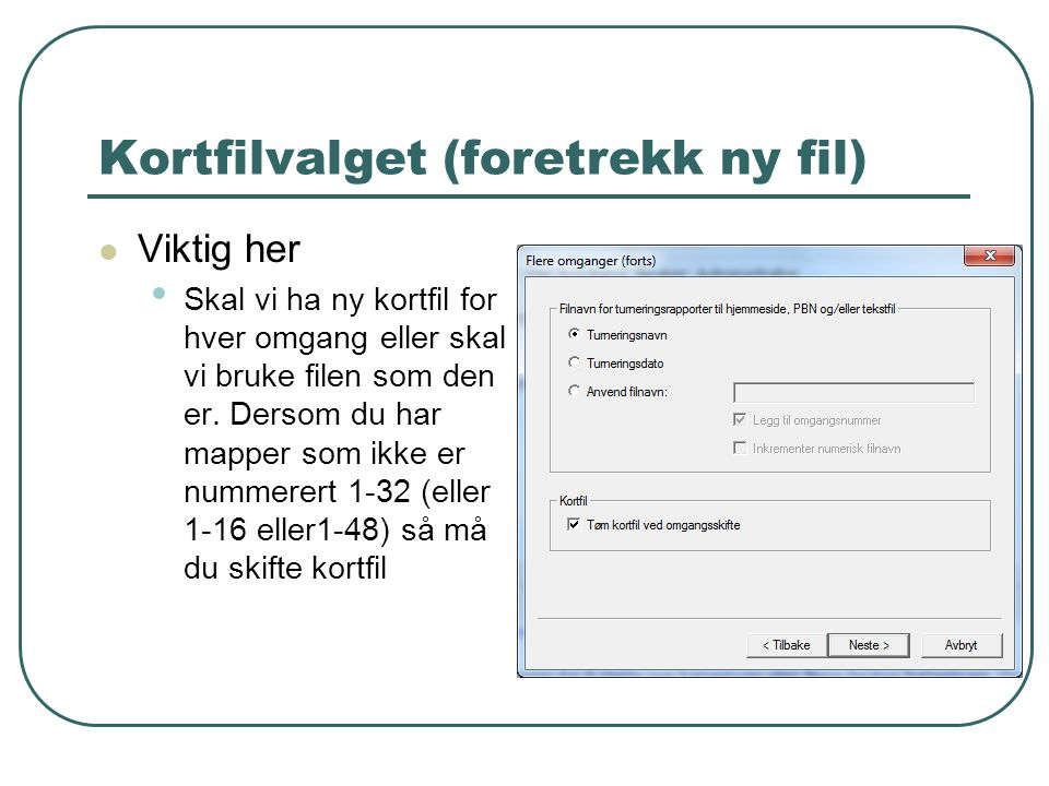 Kortfilvalget (foretrekk ny fil)