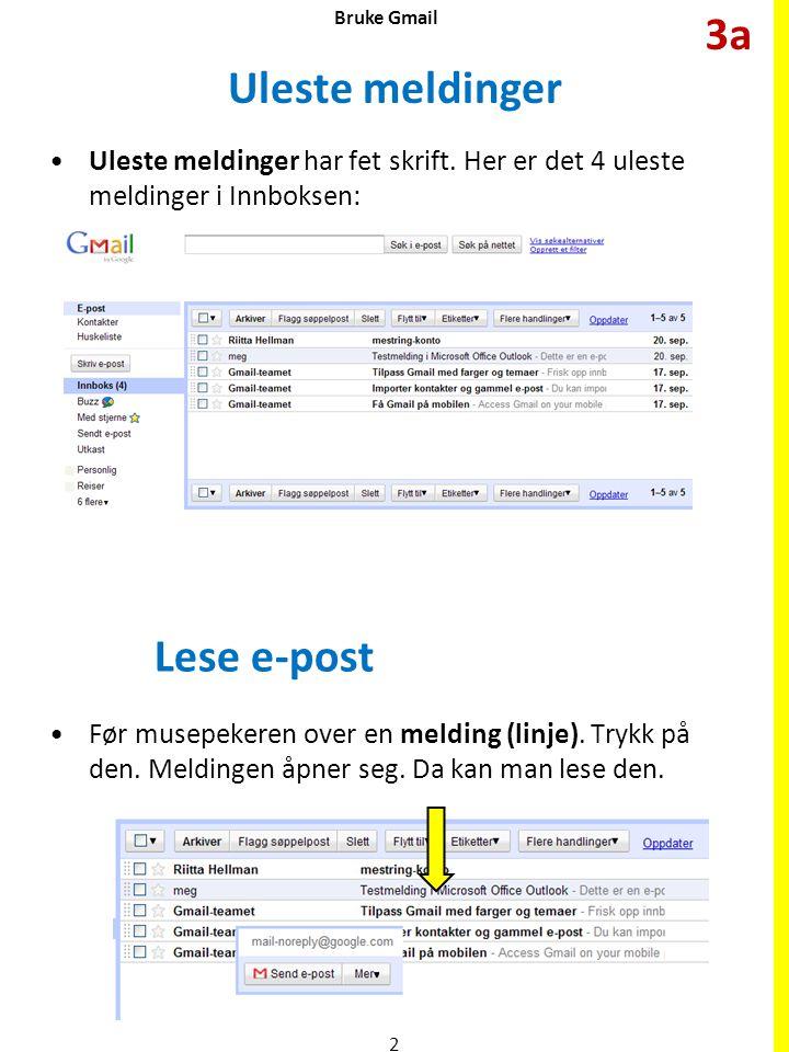3a Uleste meldinger Lese e-post
