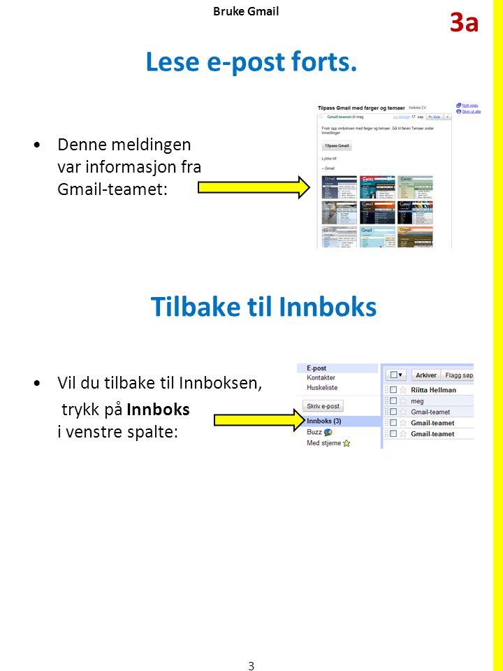 Lese e-post forts. Tilbake til Innboks