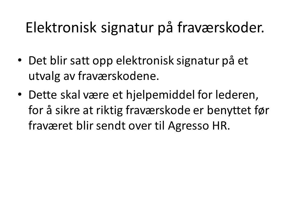 Elektronisk signatur på fraværskoder.