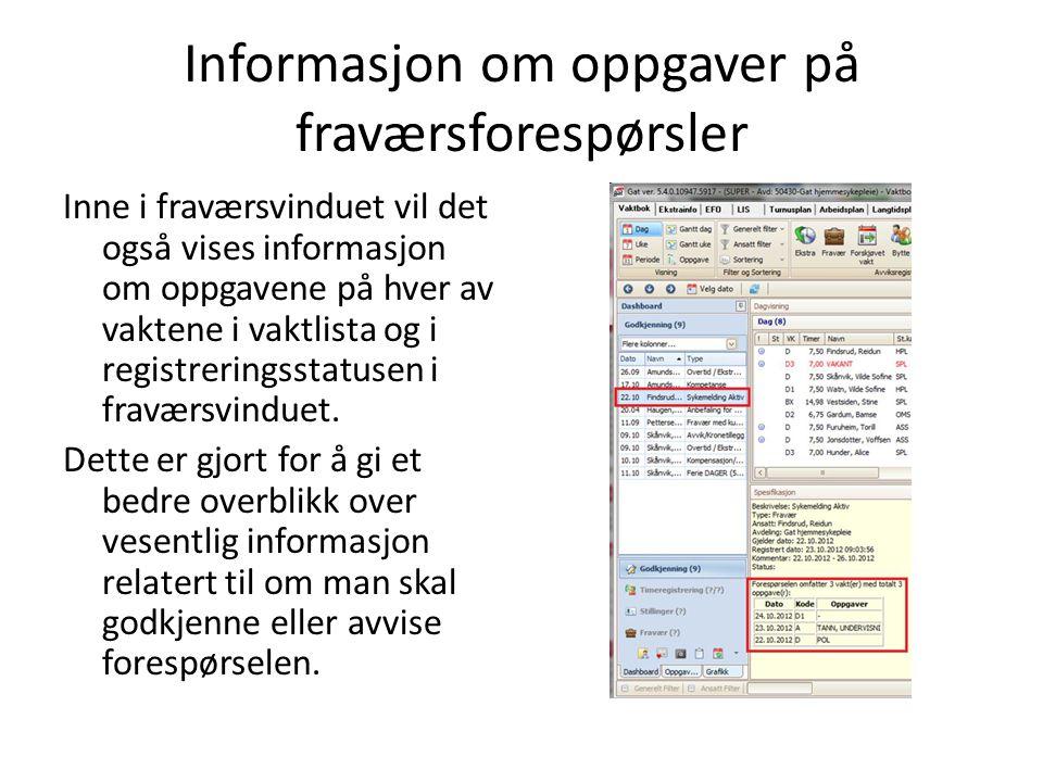 Informasjon om oppgaver på fraværsforespørsler