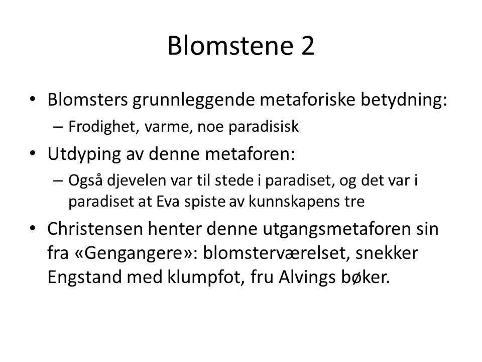 Blomstene 2 Blomsters grunnleggende metaforiske betydning: