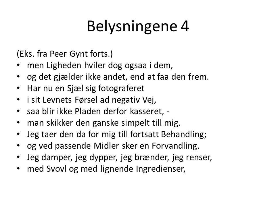 Belysningene 4 (Eks. fra Peer Gynt forts.)