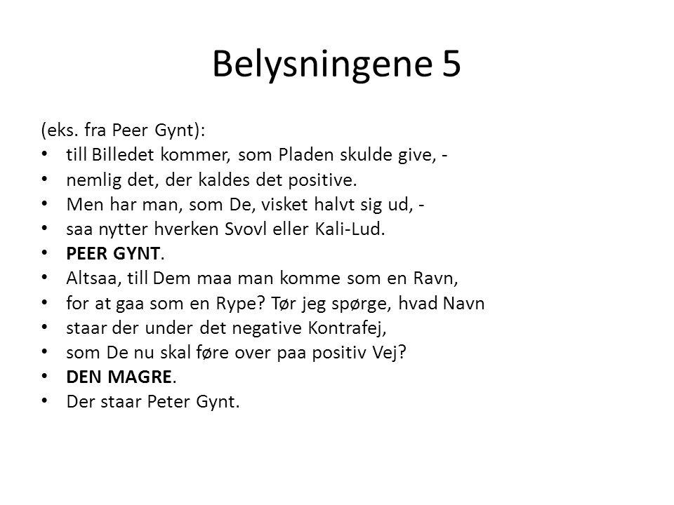 Belysningene 5 (eks. fra Peer Gynt):