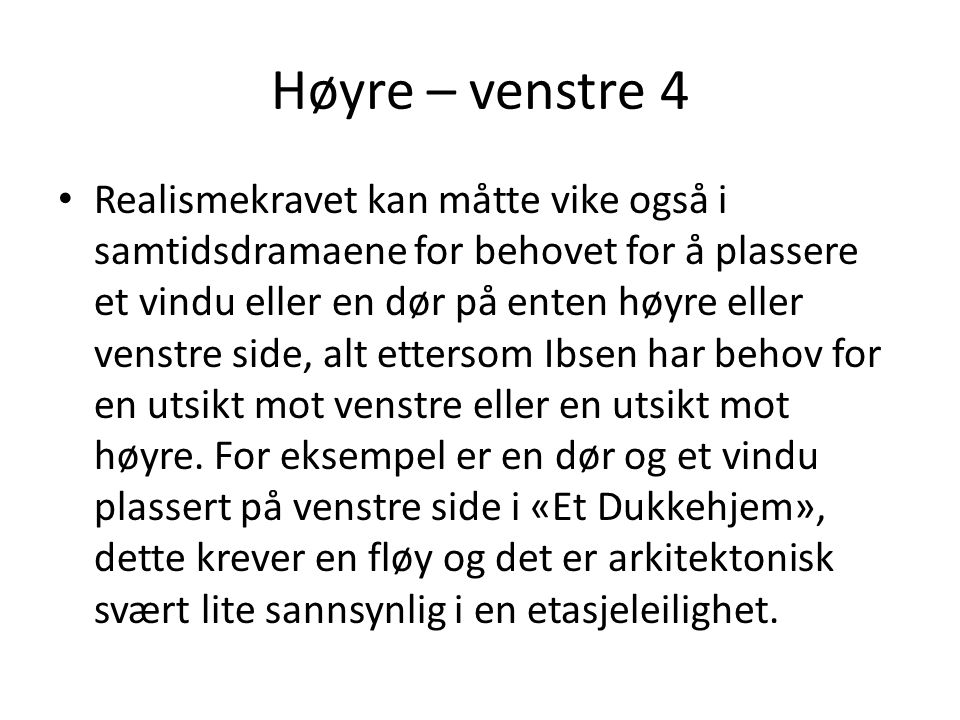 Høyre – venstre 4