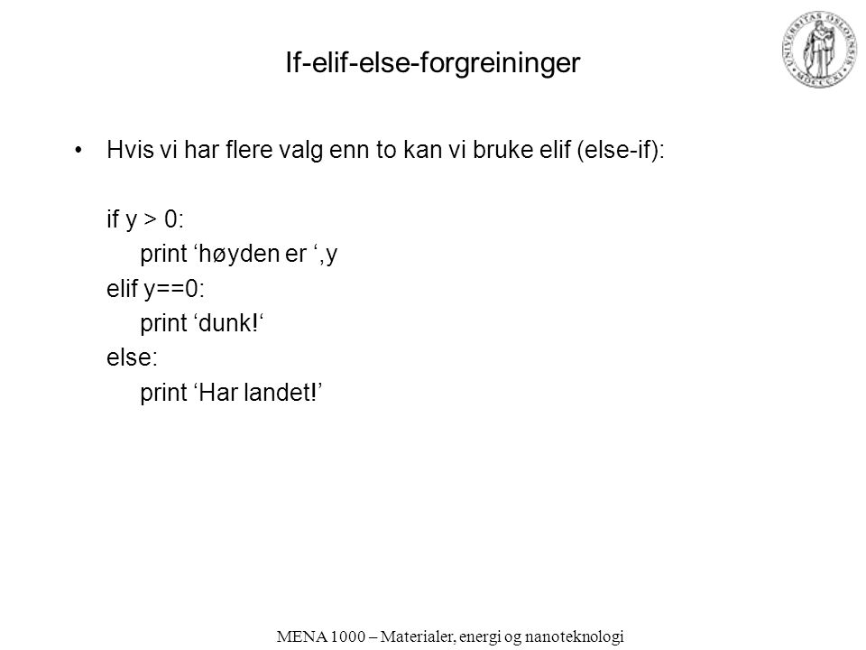 If-elif-else-forgreininger