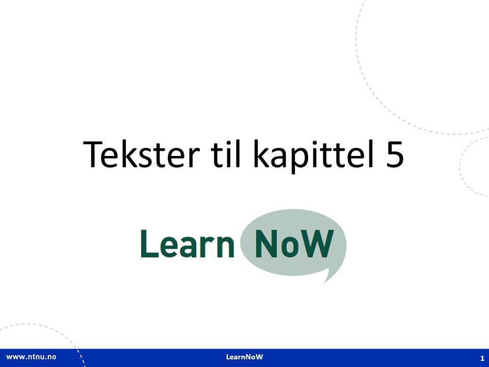 Tekster til kapittel 5 LearnNoW