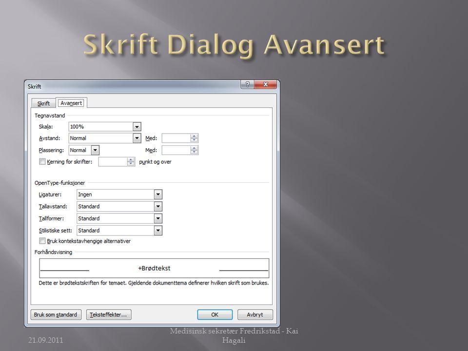 Skrift Dialog Avansert