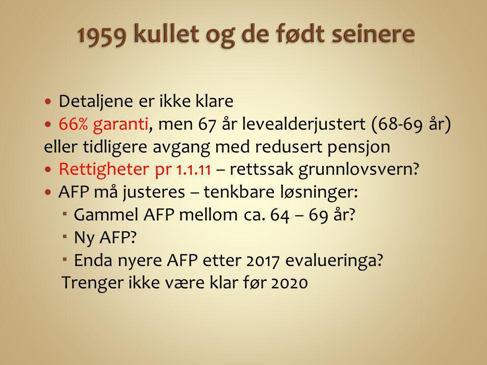 1959 kullet og de født seinere