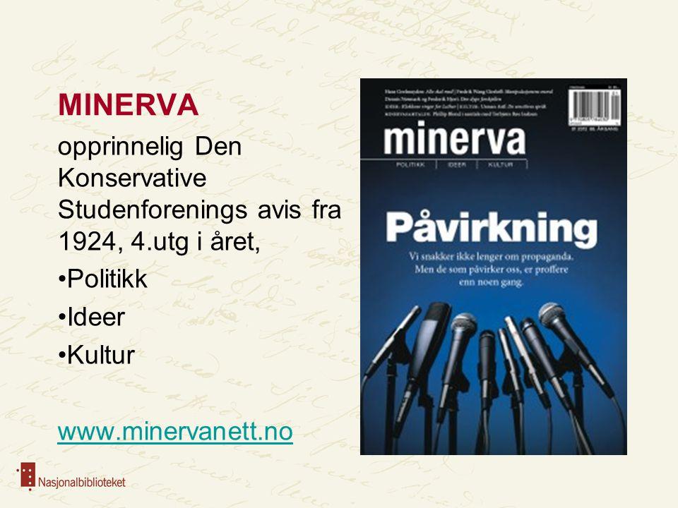 MINERVA opprinnelig Den Konservative Studenforenings avis fra 1924, 4.utg i året, Politikk. Ideer.
