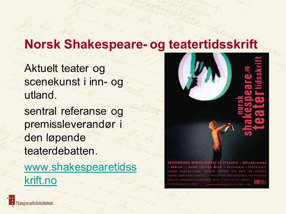 Norsk Shakespeare- og teatertidsskrift