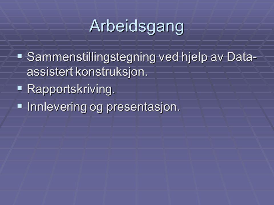 Arbeidsgang Sammenstillingstegning ved hjelp av Data-assistert konstruksjon.