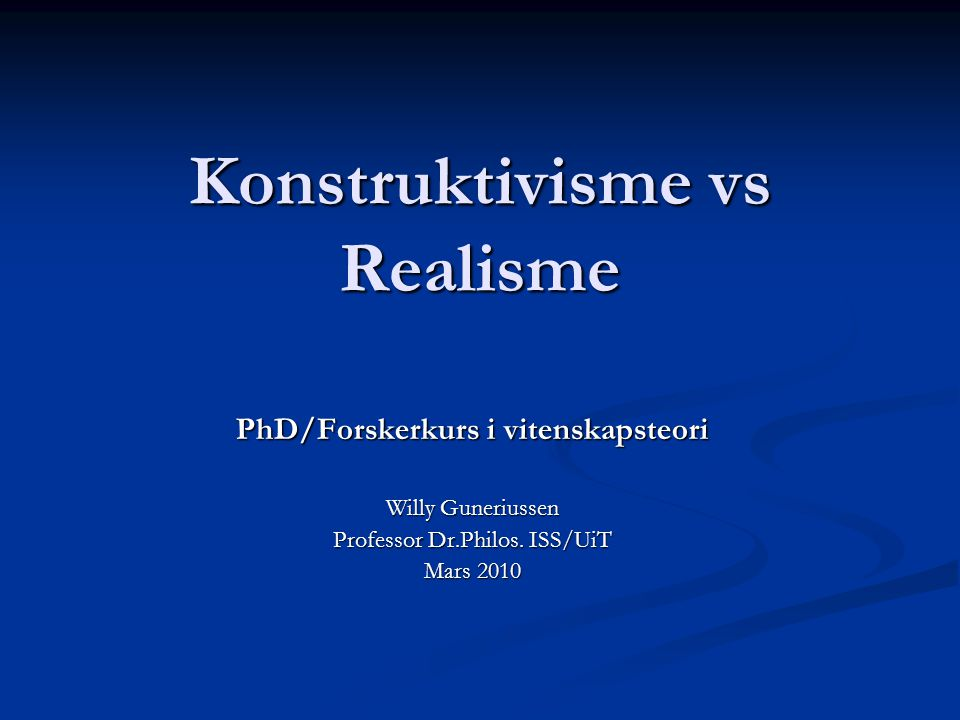 Konstruktivisme vs Realisme