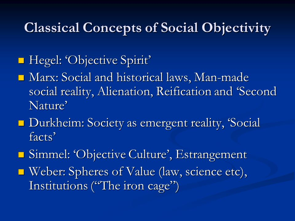 Classical Concepts of Social Objectivity