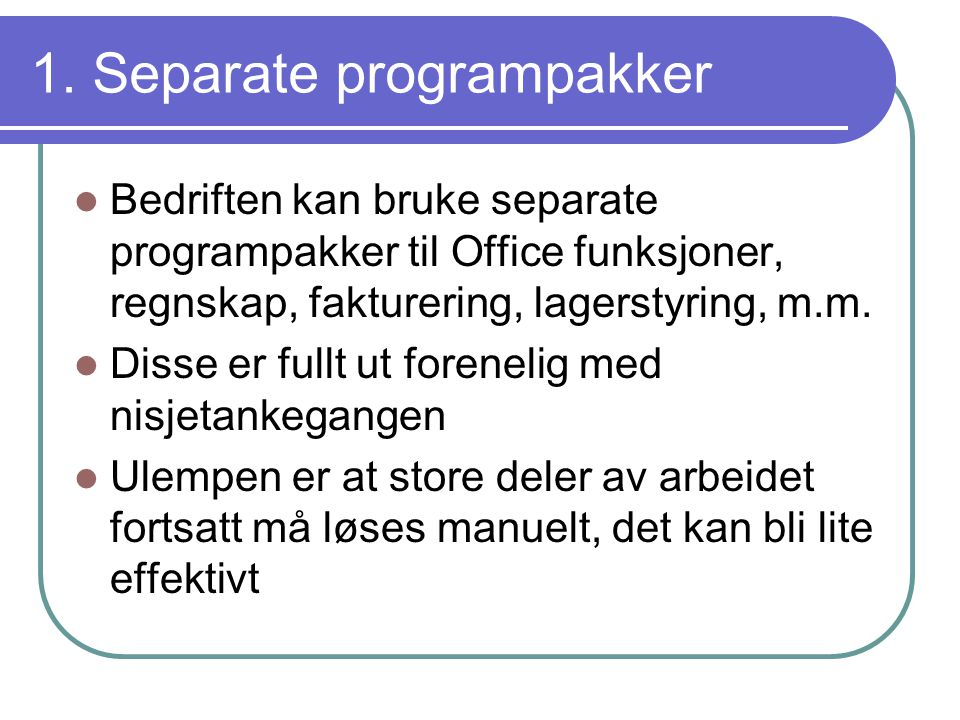 1. Separate programpakker