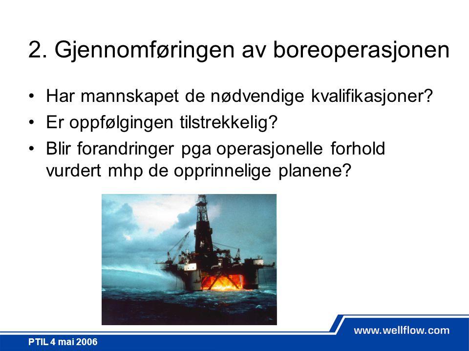 2. Gjennomføringen av boreoperasjonen