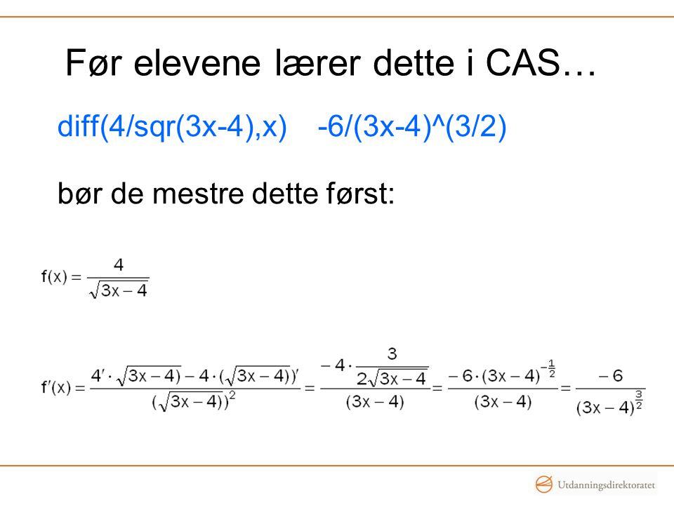 Før elevene lærer dette i CAS…