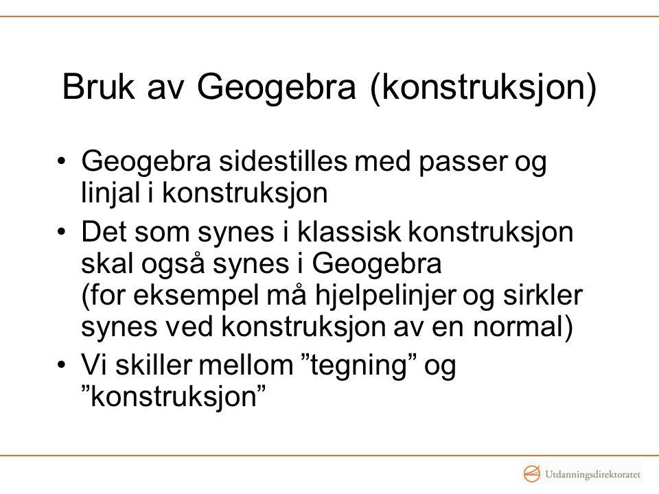 Bruk av Geogebra (konstruksjon)