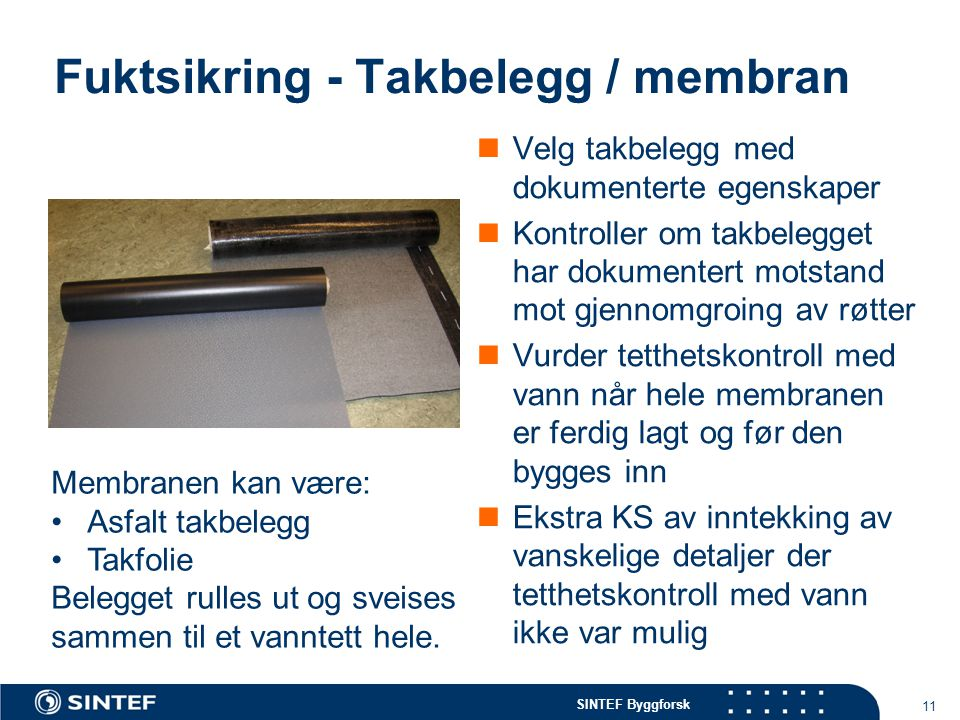 Fuktsikring - Takbelegg / membran