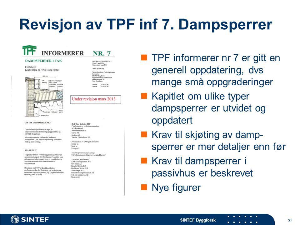 Revisjon av TPF inf 7. Dampsperrer