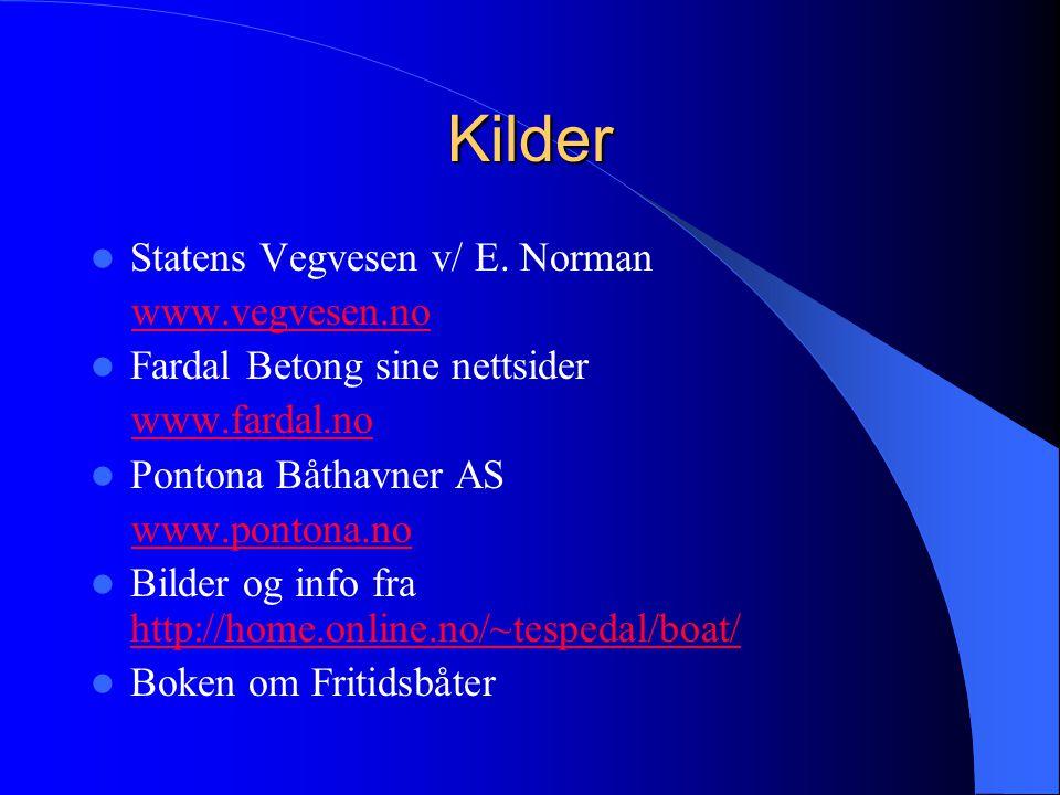 Kilder Statens Vegvesen v/ E. Norman www.vegvesen.no