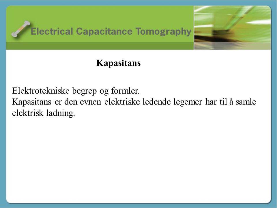 Kapasitans - Martin Kapasitans Elektrotekniske begrep og formler.
