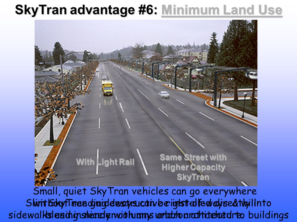 SkyTran advantage #6: Minimum Land Use