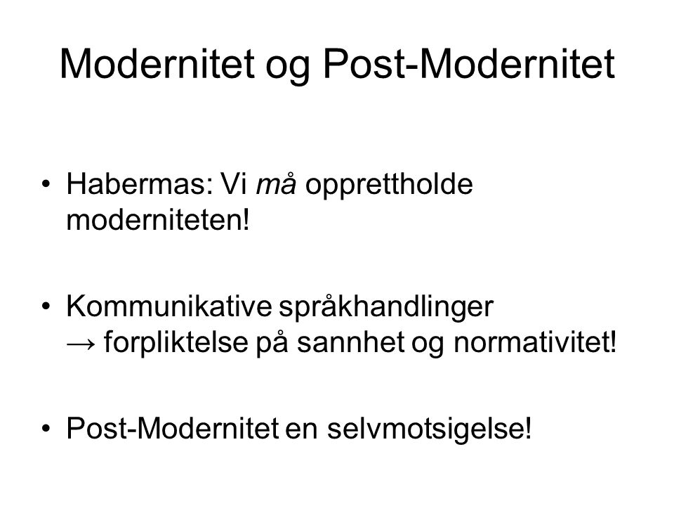 Modernitet og Post-Modernitet