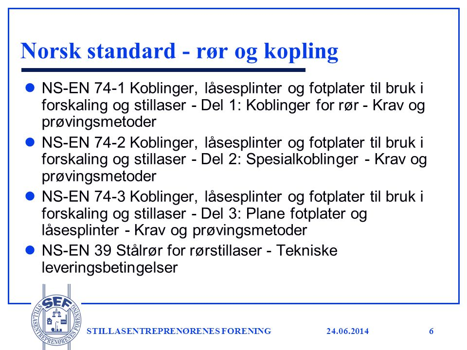 Norsk standard - rør og kopling