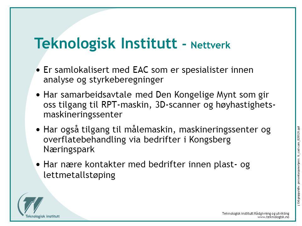 Teknologisk Institutt - Nettverk
