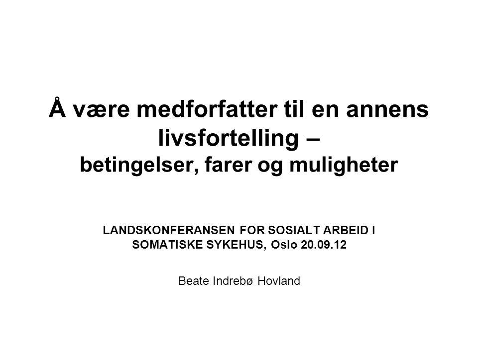 LANDSKONFERANSEN FOR SOSIALT ARBEID I SOMATISKE SYKEHUS, Oslo 20.09.12
