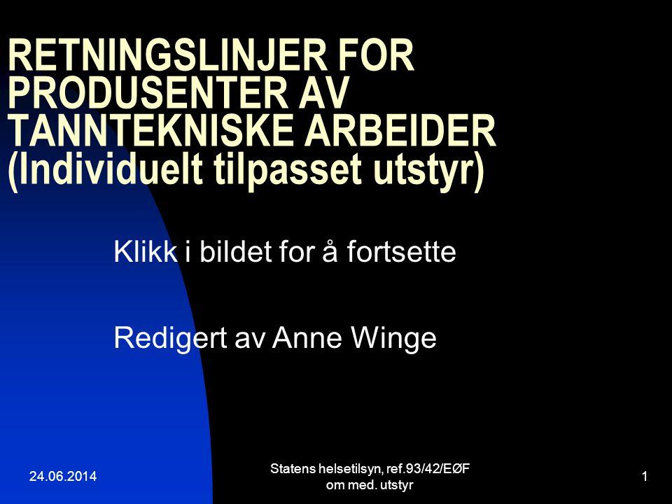Statens helsetilsyn, ref.93/42/EØF om med. utstyr
