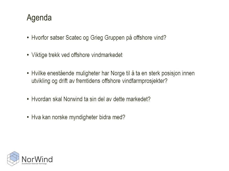 Agenda Hvorfor satser Scatec og Grieg Gruppen på offshore vind