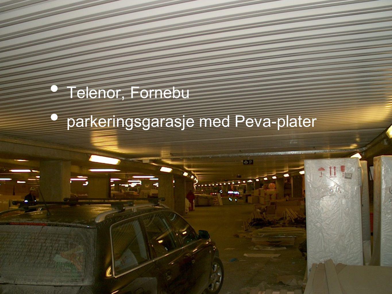 Telenor, Fornebu parkeringsgarasje med Peva-plater