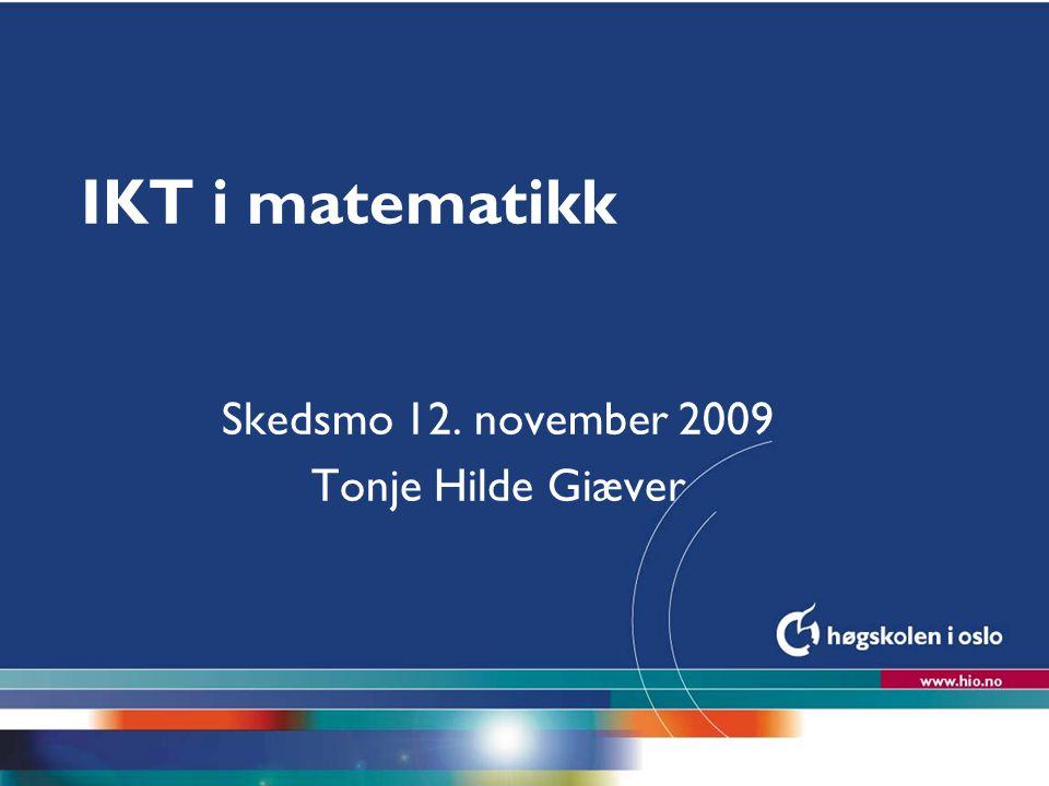 Skedsmo 12. november 2009 Tonje Hilde Giæver