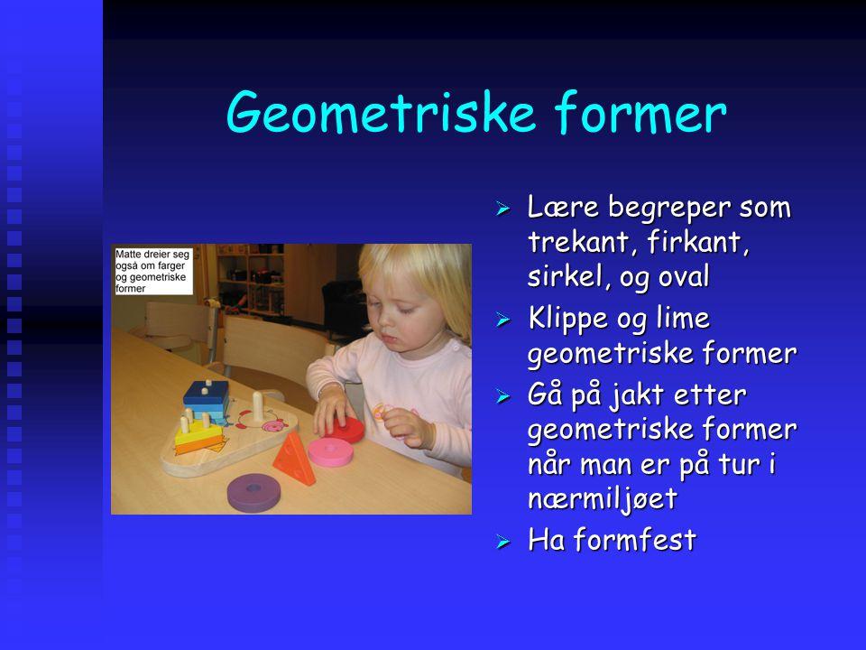Geometriske former Lære begreper som trekant, firkant, sirkel, og oval