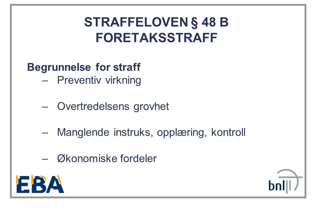 STRAFFELOVEN § 48 B FORETAKSSTRAFF