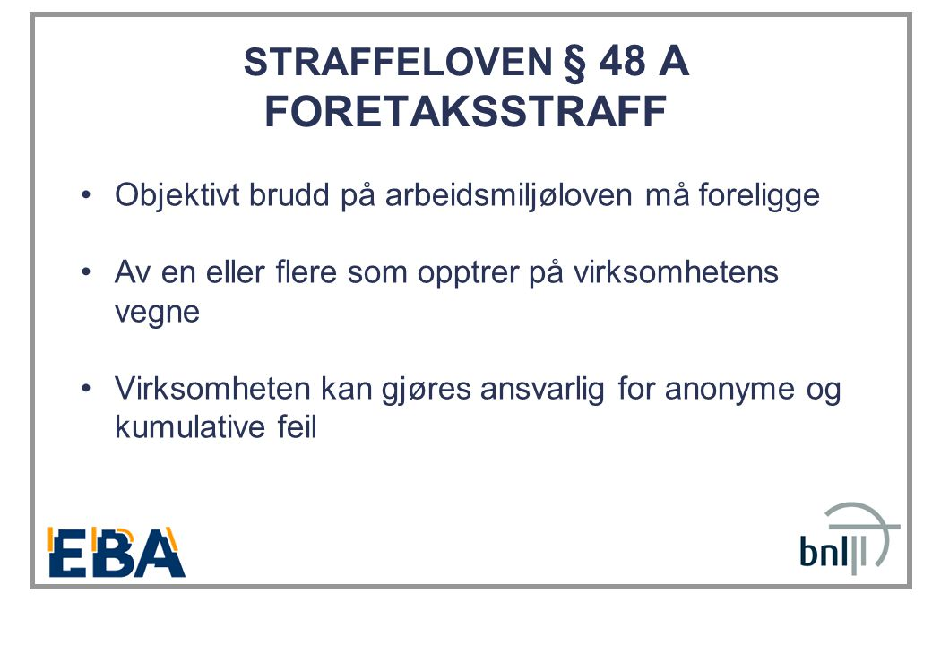 STRAFFELOVEN § 48 A FORETAKSSTRAFF