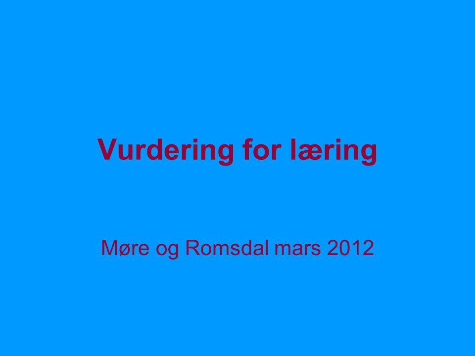 Vurdering for læring Møre og Romsdal mars 2012