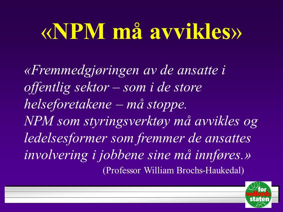 «NPM må avvikles»