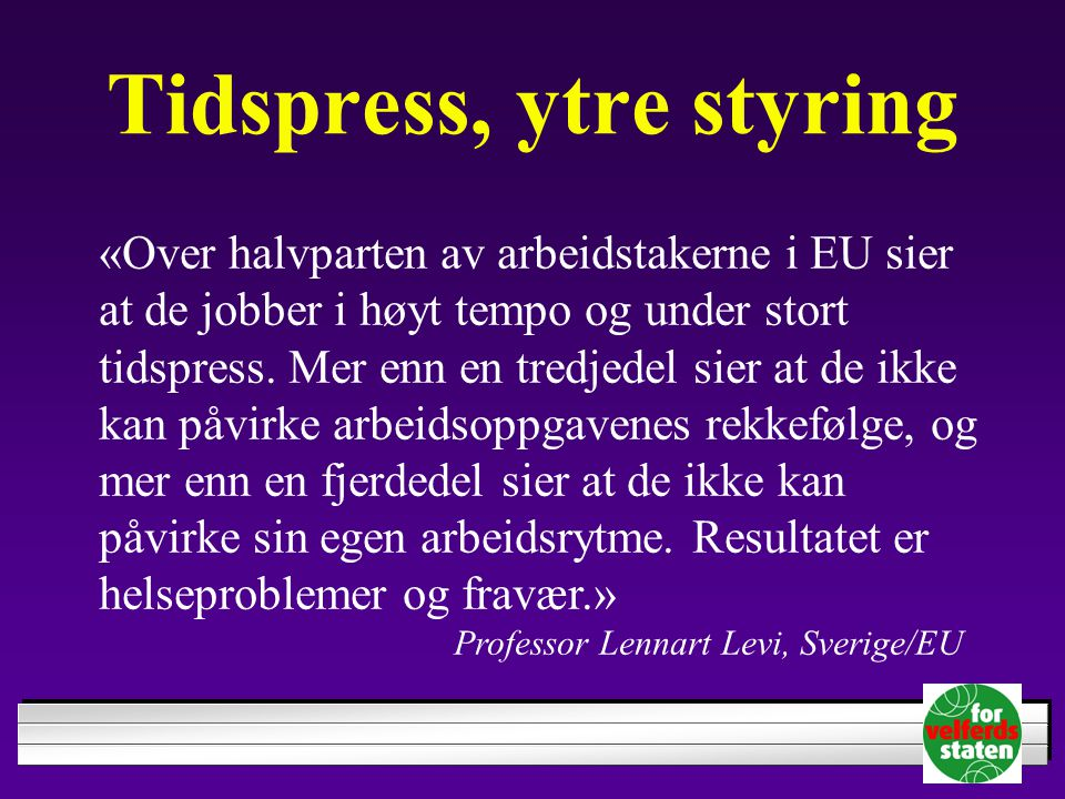 Tidspress, ytre styring