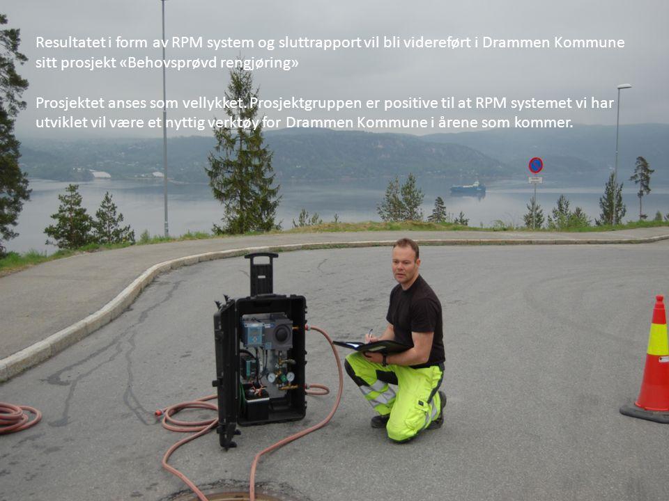 Resultatet i form av RPM system og sluttrapport vil bli videreført i Drammen Kommune sitt prosjekt «Behovsprøvd rengjøring»