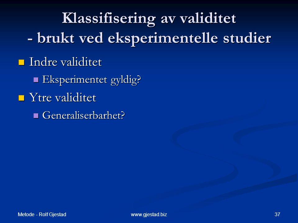 Klassifisering av validitet - brukt ved eksperimentelle studier
