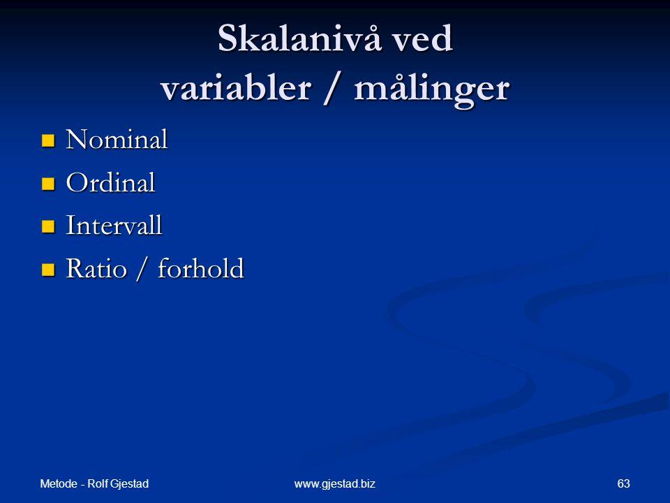 Skalanivå ved variabler / målinger